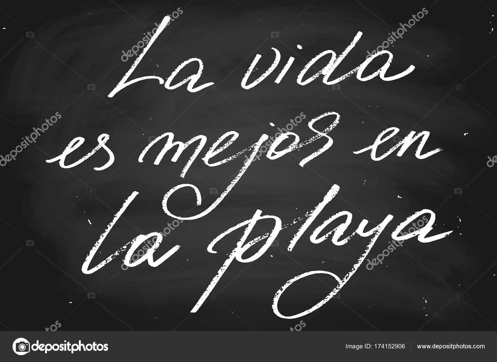Vida En La Playa Frases La Frase En Español La Vida Es