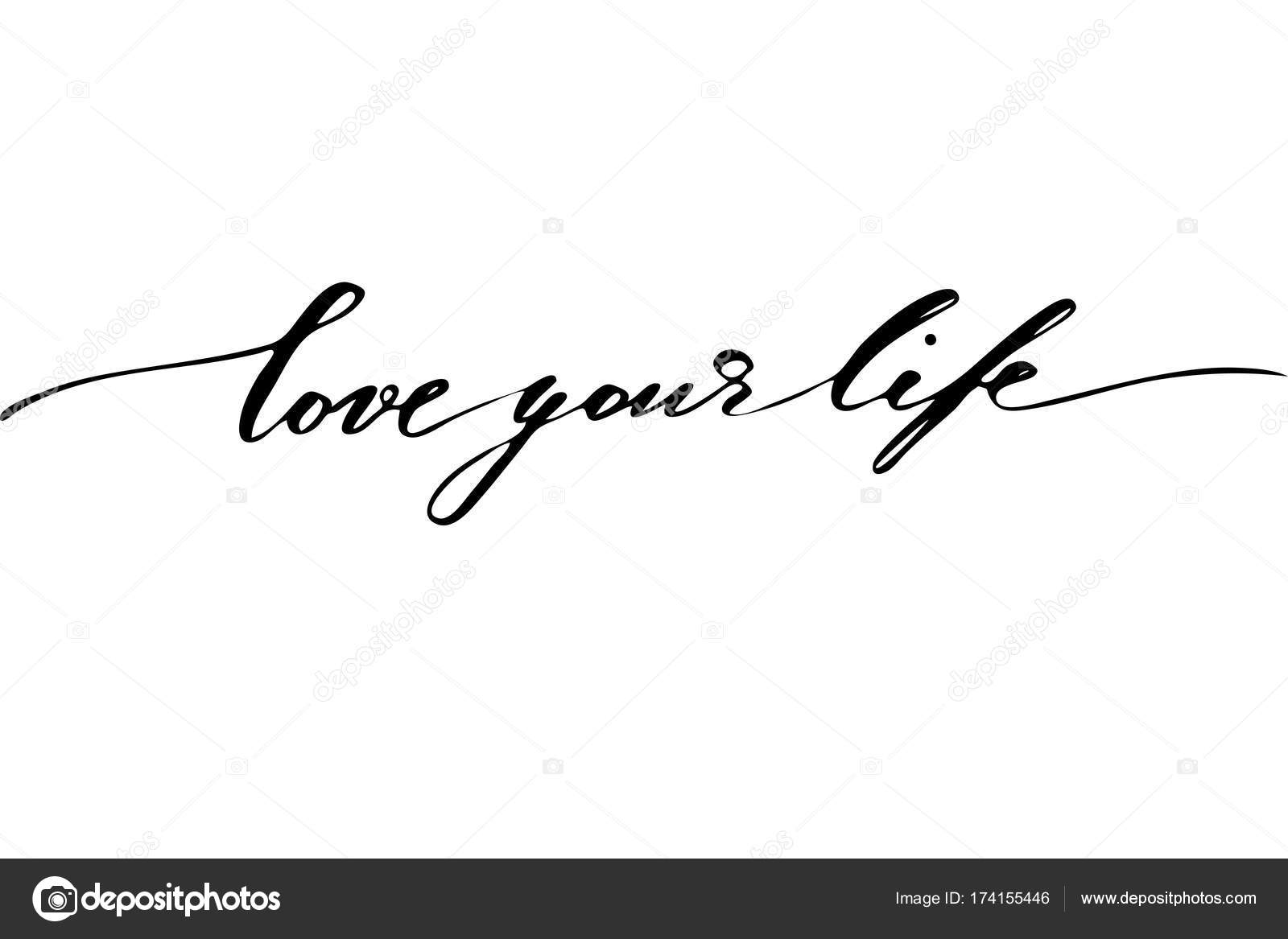 Phrases Inspirational Quotes Handwriting Text Vector Love Your Life
