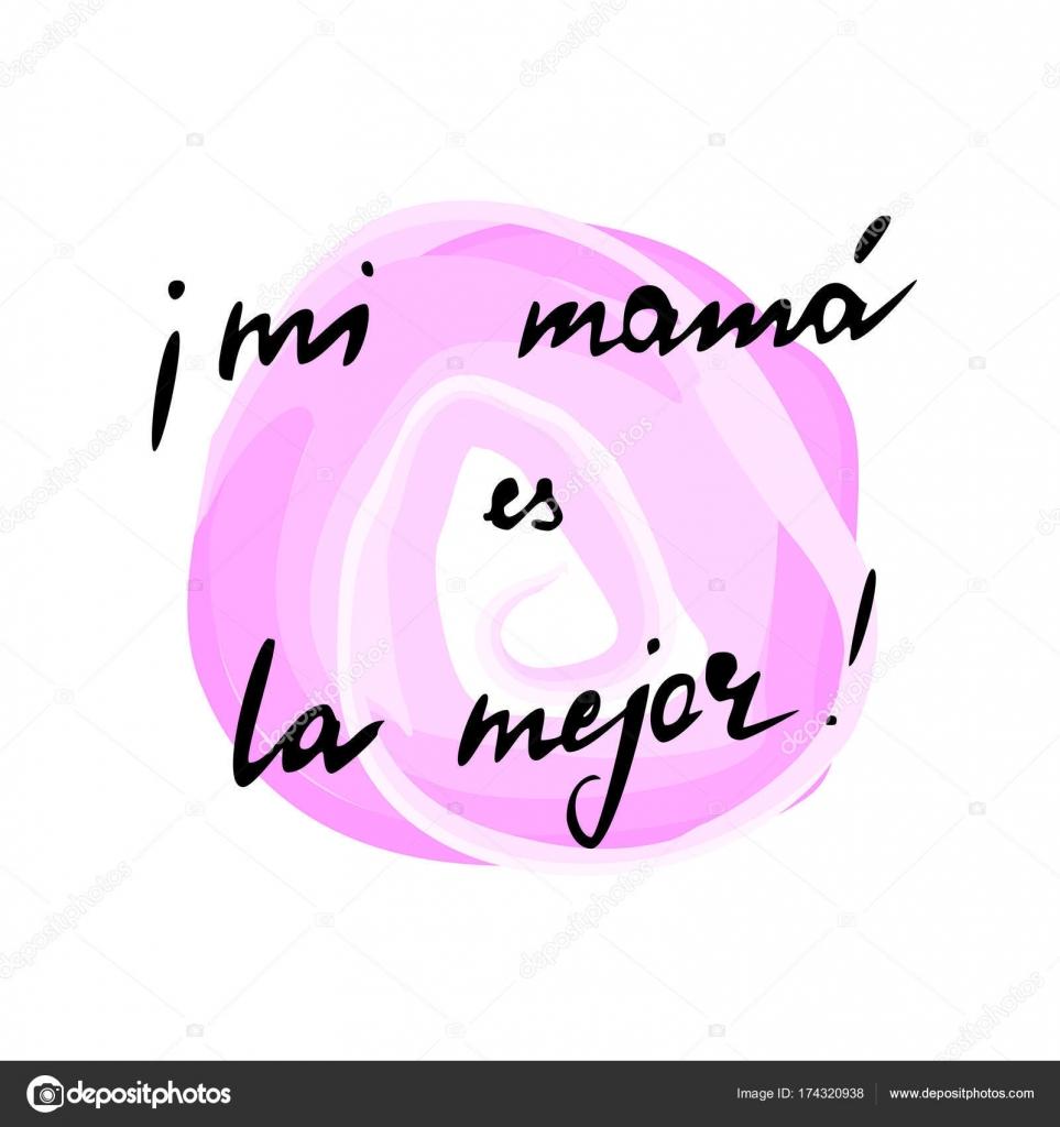 Frase Español Mi Madre Es Mejor Mano Vector 100 Edita