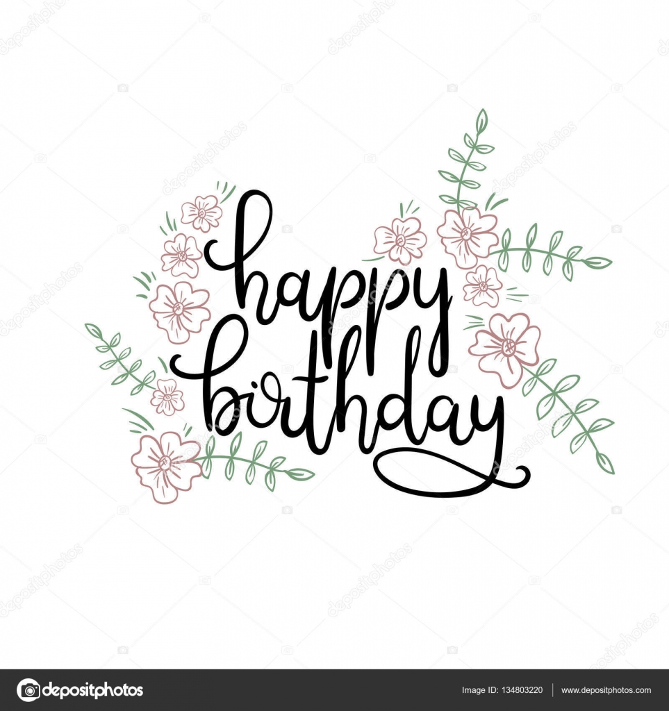 Happy Birthday Hand Lettering Greeting Card Modern Calligraphy