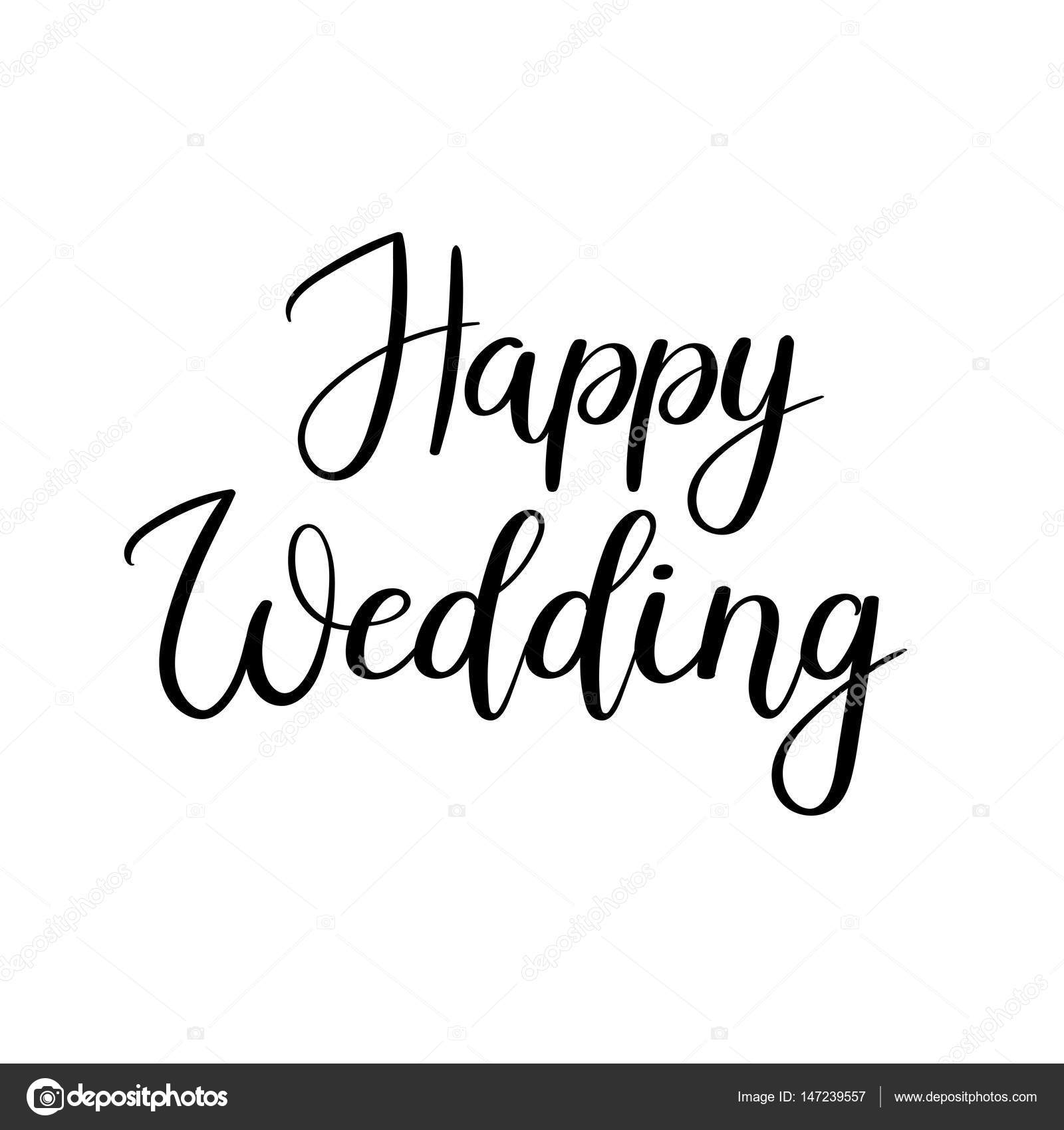 Happy wedding hand lettering inscription calligraphy for