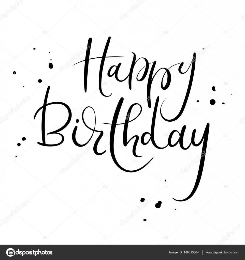 Happy Birthday Kalligraphie Greeting Card Vektor Illustration Handschriftliche Inschrift Isoliert Auf Weissem Hintergrund Von