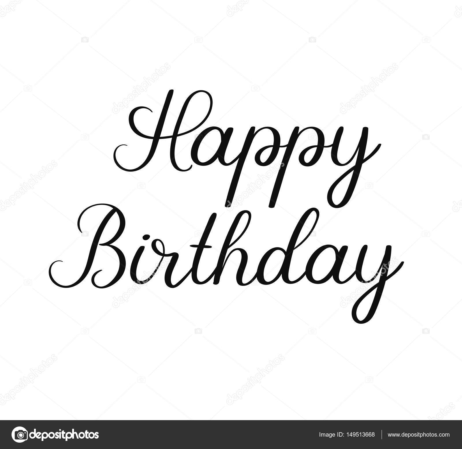 Happy birthday calligraphy inscription on white background