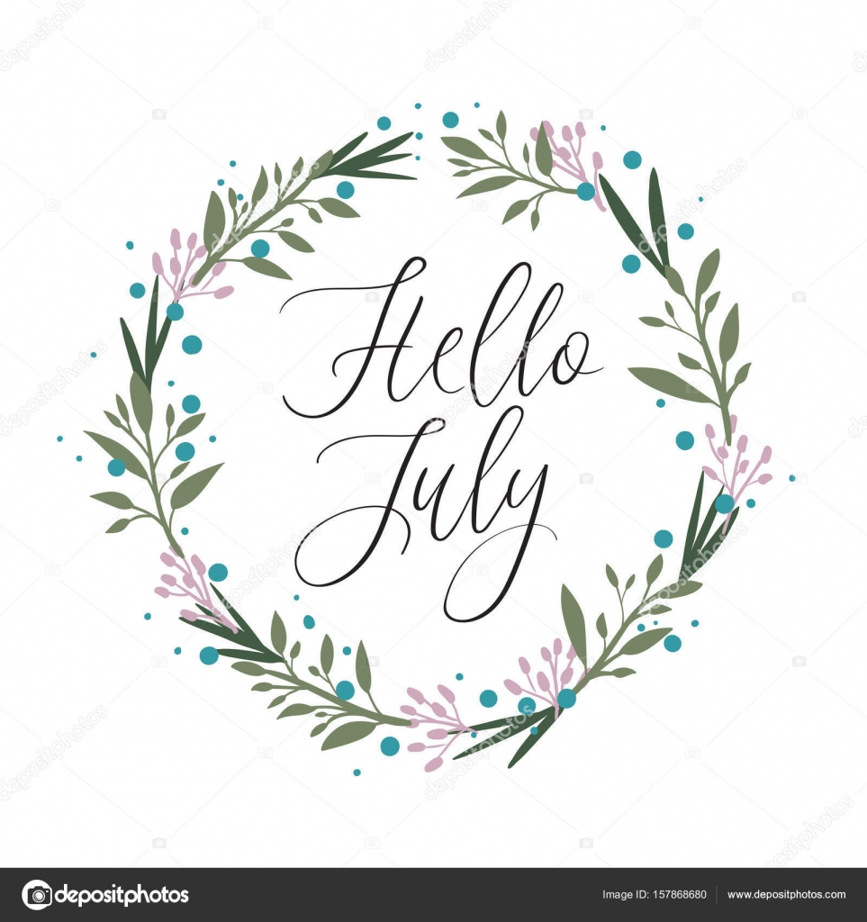 Superieur Hello July Hand Lettering Card. Modern Calligraphy. Floral Wreath U2014 Stock  Vector