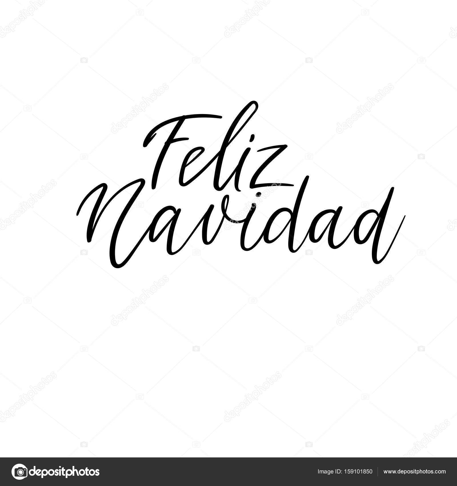 Handwritten Feliz Navidad Merry Christmas In Spanish Calligraphy