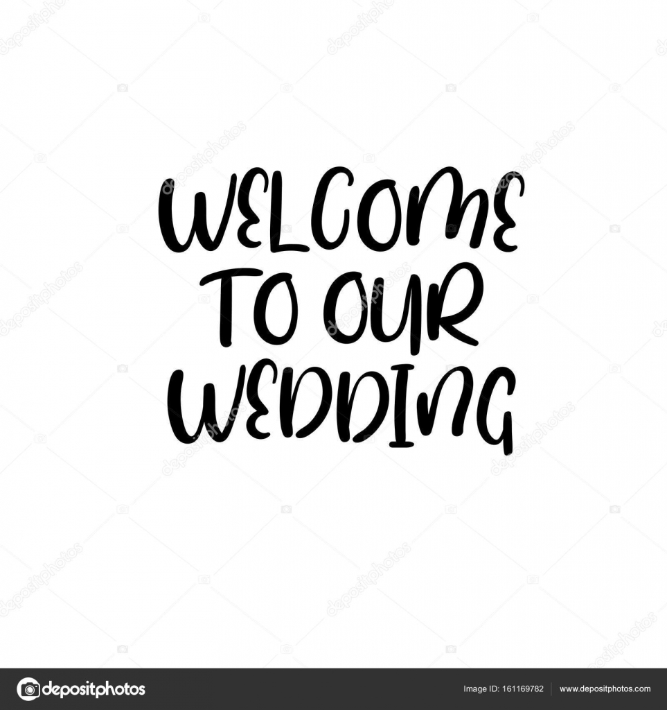 Welcome to our wedding. Handwritten. Calligraphy for greeting cards ...