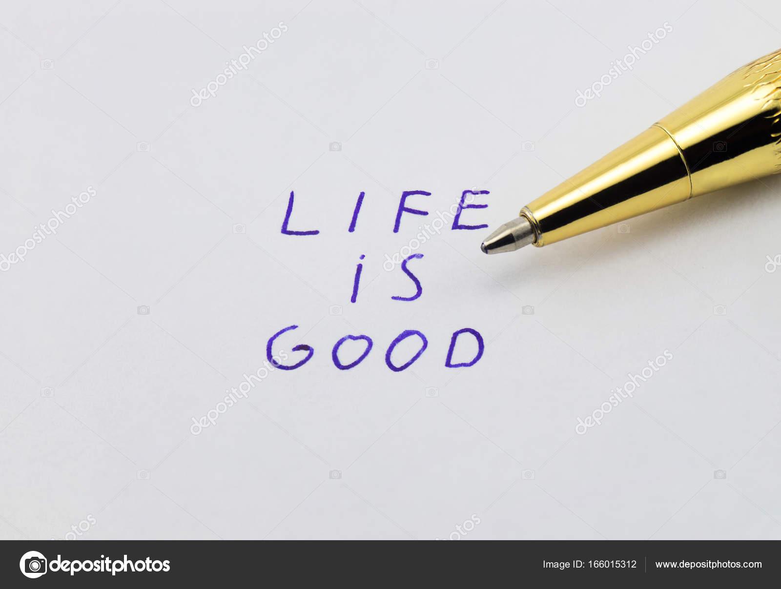 La Frase La Vida Es Buena En El Papel Fotos De Stock