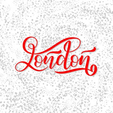 Hand written city name. Hand lettering calligraphy. London. Hand made Lettering, vector illustration
