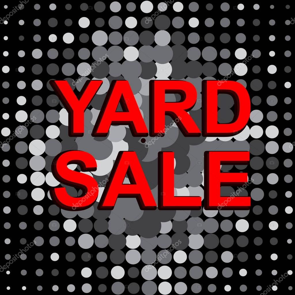 Großen Verkaufsposter mit Yard Sale Text. Vektor-Werbebanner ...