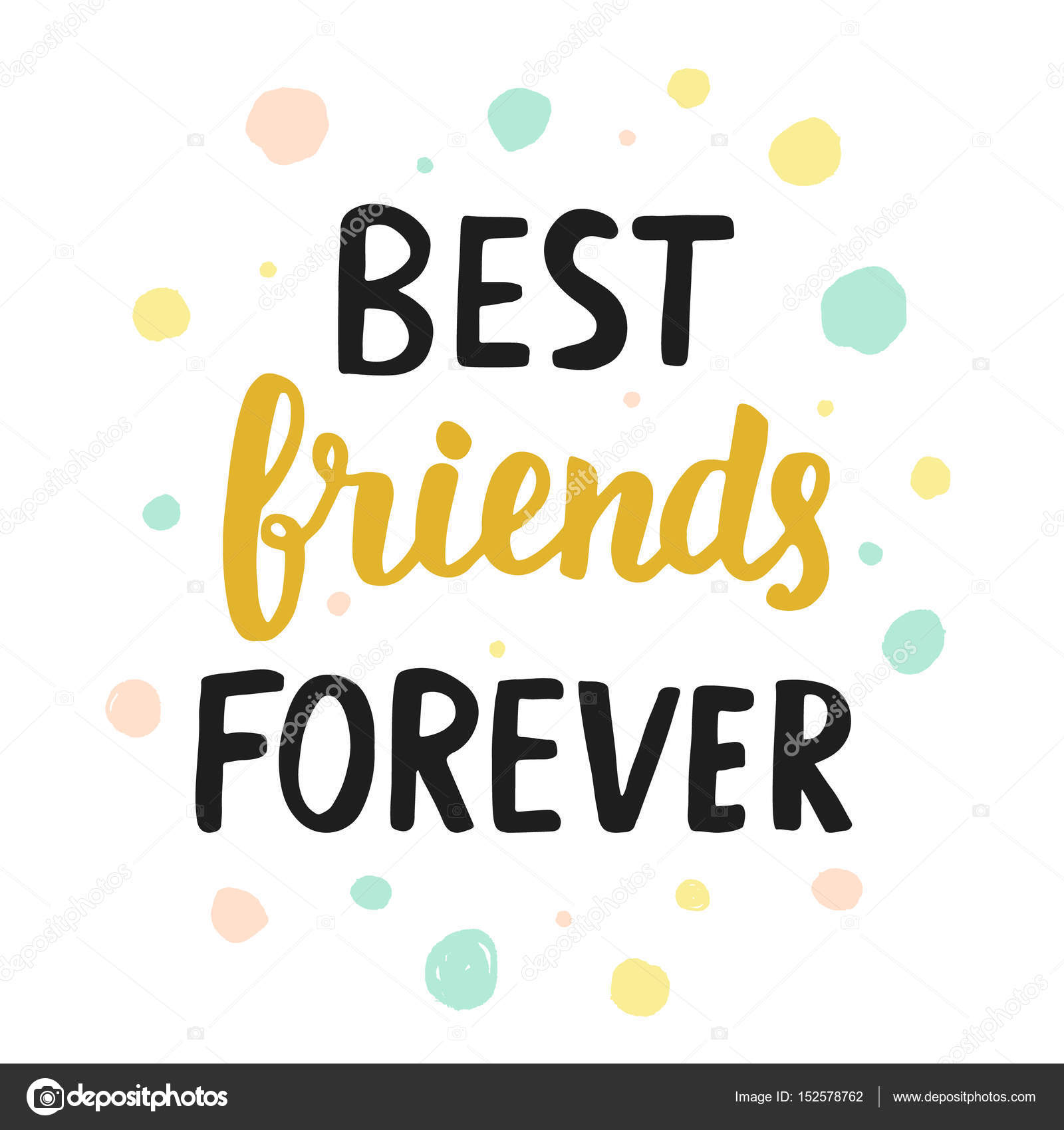 Best friends forever stock vector artrise 152578762 best friends forever quote modern hand written lettering in black and golden colors typographic design for greeting cards posters t shirt print m4hsunfo Images