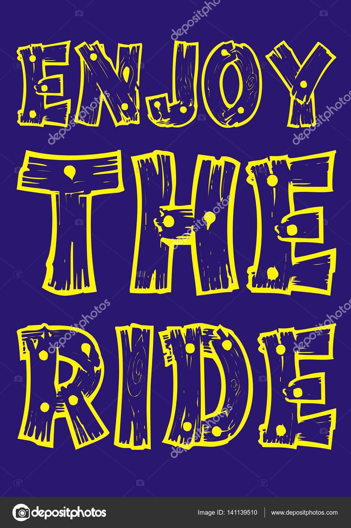 Disfrute del paseo diseño de tipografía, cartel, de camiseta, Vector ...