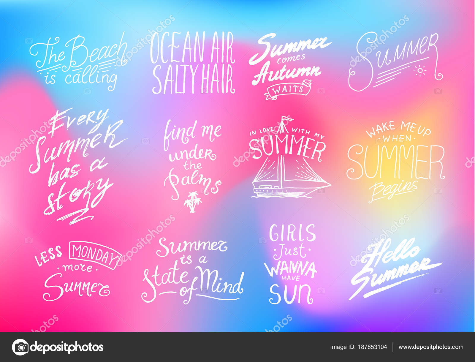 Summer Quotes Inspiration Travel And Journey Phrases Calligraphy