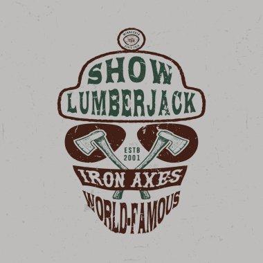 SHOW LUMBERJACK. Handmade