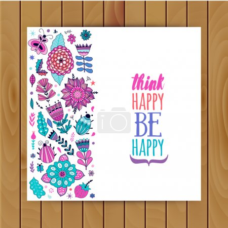 Illustration for Floral card design, flowers and leaf doodle elements. Illustration made of flowers and herbs. Vector decorative invitation. Spring elements. Floral doodles. Think happy be happy - Royalty Free Image