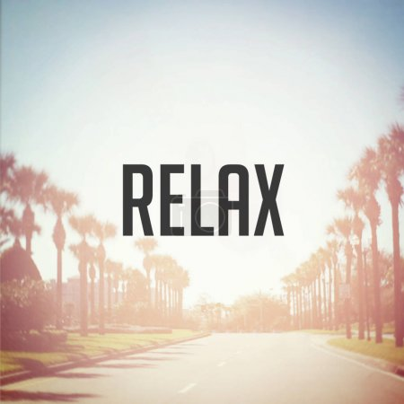 word relax motivational phrase