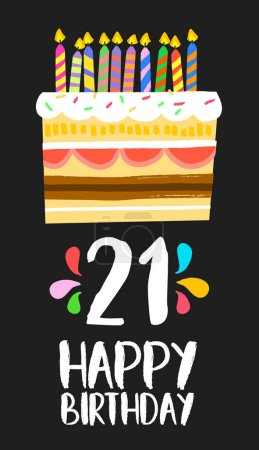 Illustration for Happy birthday number 21, greeting card for twenty one years in fun art style with cake and candles. Anniversary invitation, congratulations or celebration design. EPS10 vector. - Royalty Free Image