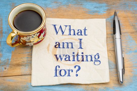 Photo for What am I waiting for? A question on a napkin with a cup of coffee. - Royalty Free Image