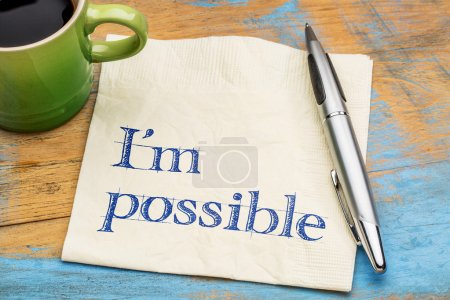 Photo for I'm possible - handwriting on a napkin with a cup of coffee - Royalty Free Image