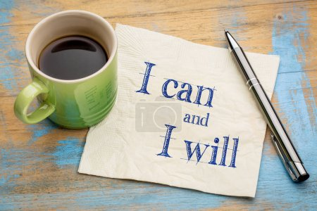 Photo for I can and I will motivational concept - handwriting on a napkin with a cup of coffee - Royalty Free Image