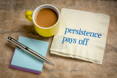 Photo for Persistence pays off inspirational note - handwriting on a napkin with coffee, determination and success concept - Royalty Free Image
