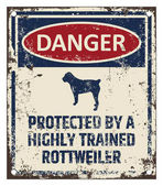 Funny danger board Highly trained dog warning
