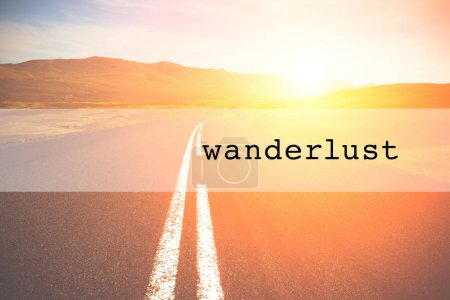 Photo for Inspirational typographic quote wanderlust. Travel vacations tourism adventure road trip concept - Royalty Free Image