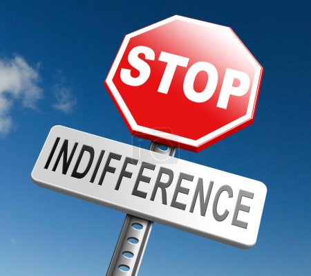 stop indifference sign