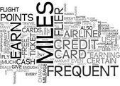 WHEN TO USE FREQUENT FLYER MILES TEXT WORD CLOUD CONCEPT