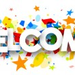 Welcome paper banner with colorful confetti. Vecto...
