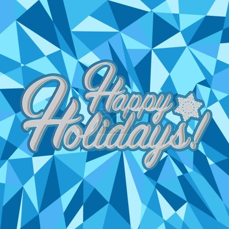 Happy holidays sign blue background