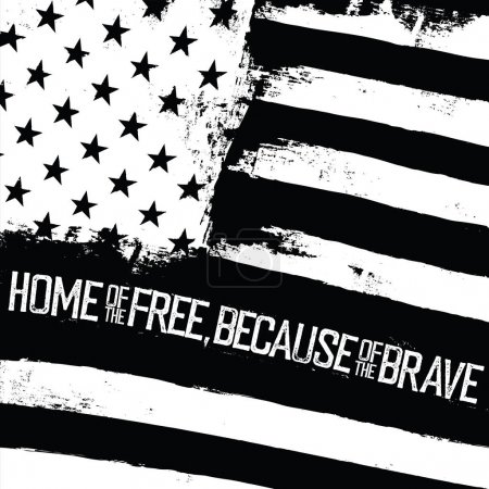 Illustration pour Citation typographique monochrome Accueil de libre, en raison de courageux sur le drapeau américain avec effet ondulé - image libre de droit