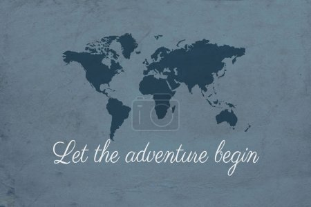 Photo for Let the adventure begin text design illustration with world map decoration on grunge blue background - Royalty Free Image