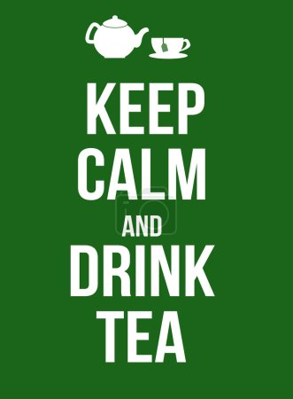 Keep calm and drink tea poster