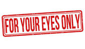 For your eyes only grunge rubber stamp