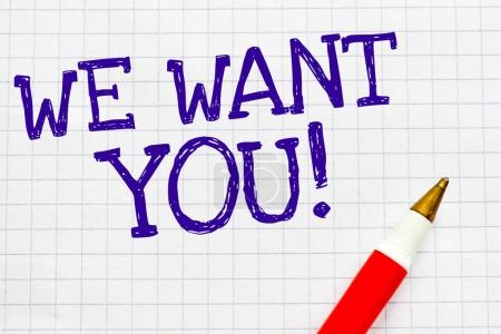 We want you! text on notebook