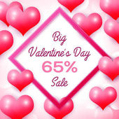 Big Valentines day Sale 65 percent discounts with pink square frame Background with red balloons heart pattern Wallpaper flyers invitation posters brochure banners Vector illustration