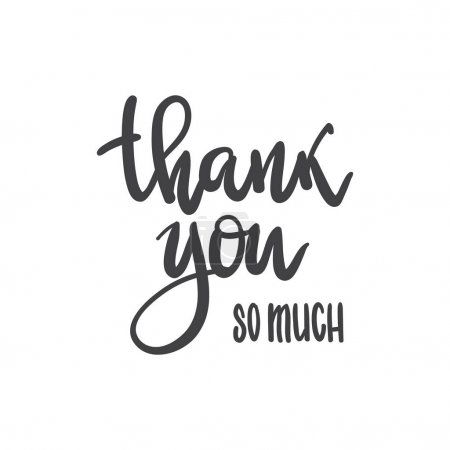 Vector phrase thank you so much handwritten inscription. Hand le