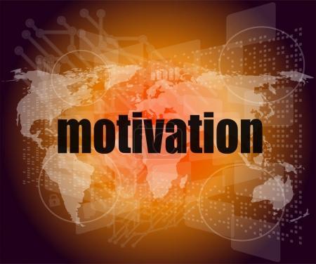 Photo pour Motivation quelques mots sur l'écran numérique, notion de travail et des affaires - image libre de droit