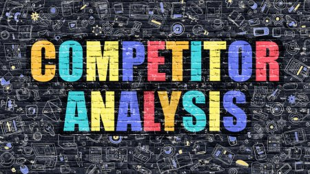 Photo for Competitor Analysis Concept. Competitor Analysis Drawn on Dark Wall. Competitor Analysis in Multicolor. Competitor Analysis Concept. Modern Illustration in Doodle Design of Competitor Analysis. - Royalty Free Image
