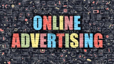 Photo for Online Advertising Concept. Modern Illustration. Multicolor Online Advertising Drawn on Dark Brick Wall. Doodle Icons. Doodle Style of  Online Advertising Concept. Online Advertising on Wall. - Royalty Free Image