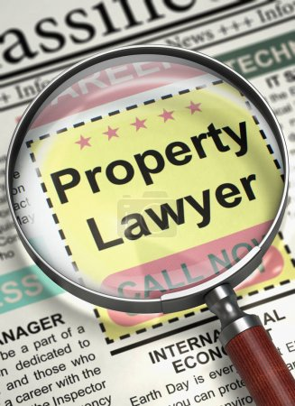 Photo for Property Lawyer - Job Vacancy in Newspaper. Magnifying Glass Over Newspaper with Advertisements and Classifieds Ads for Vacancy of Property Lawyer. Concept of Recruitment. Selective focus. 3D. - Royalty Free Image