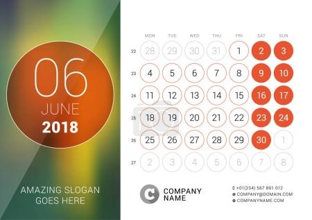 June 2018. Desk Calendar for 2018 Year. Vector Design Print Template with Place for Photo. Week Starts on Monday. Calendar Grid with Week Numbers