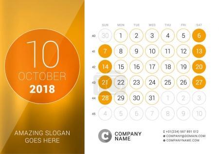 October 2018. Desk Calendar for 2018 Year. Vector Design Print Template. Week Starts on Sunday. Calendar Grid with Week Numbers