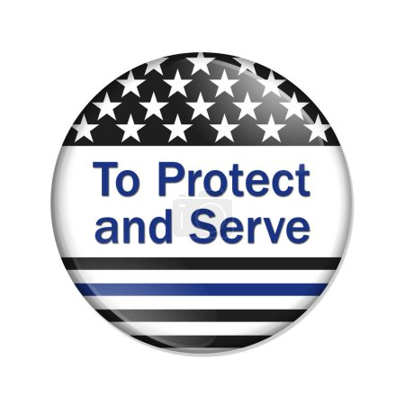 Photo pour Pour protéger et servir de bouton, élection américaine avec le drapeau de la mince ligne bleue avec texte pour protéger et servir isolé sur blanc - image libre de droit
