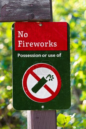 A No Firework Possession or Use Of sign