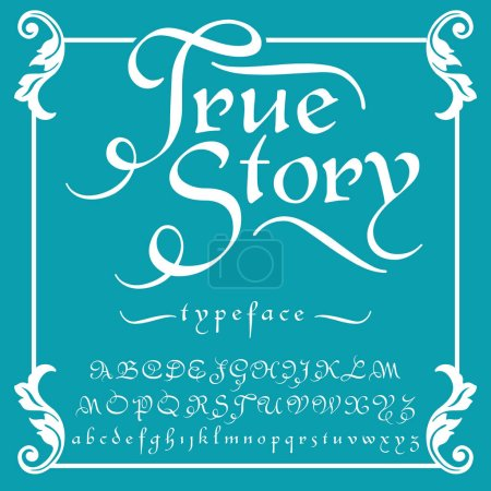 True Story - typeface