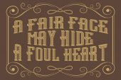 Poster with English saying A fair face may hide a foul heart Vector illustration