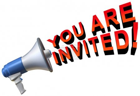 Photo pour Vous êtes invité message d'accueil comme un mégaphone communiquant le texte comme une notion d'invitation comme une illustration 3d. - image libre de droit