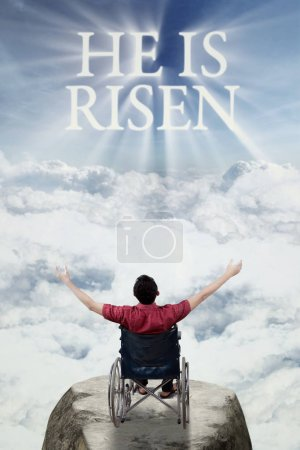 Disabled male with text of he is risen