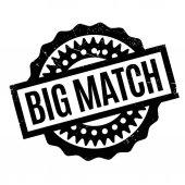 Big Match rubber stamp